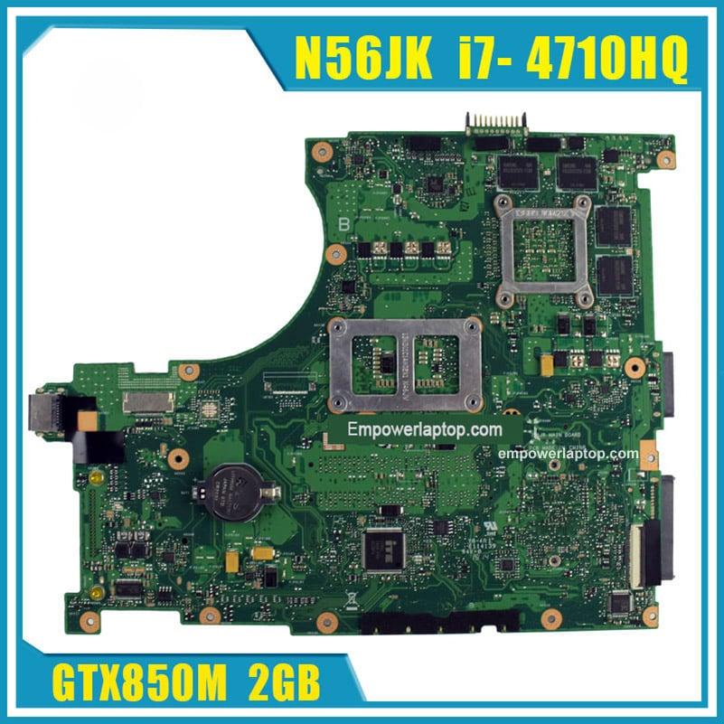 For ASUS N56JK Laptop Motherboard G56JK Mainboard With I7 CPU 8 Memory 2 RAM Slots
